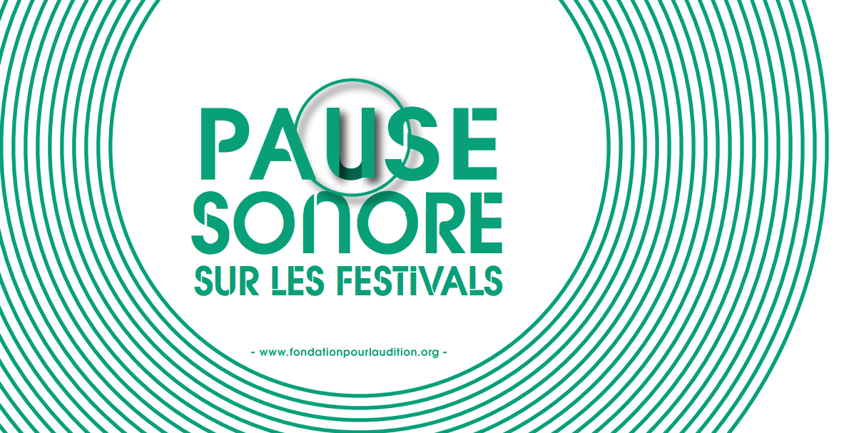 Zones de pause sonore Fondation Pour l'Audition